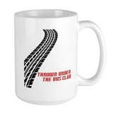 Thrown Under the Bus Club Coffee Mug