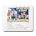 Call A Meeting Mousepad