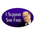 I support Sam Farr bumper sticker
