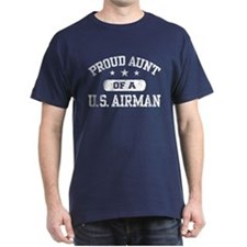 Proud Aunt of a US Airman T-Shirt