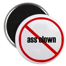 no ass clown magnet (10 pack)