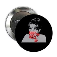 """Shut Up, Palin"" 2.25"" Button (100 pack)"