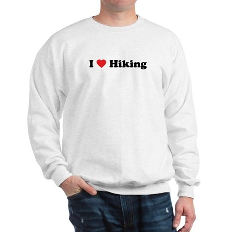 I Love Hiking Sweatshirt