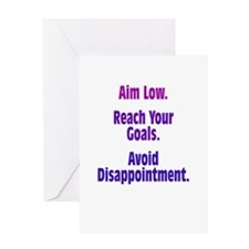 Avoid Disappointment Greeting Card