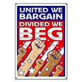 United We Bargain, Divided We Beg Banner