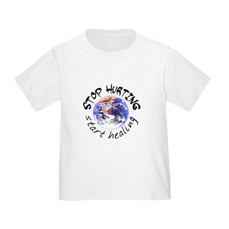 Stop Hurting Earth Toddler T-Shirt