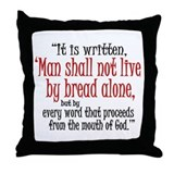 Matthew 4:4 Throw Pillow