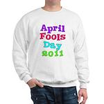 2011 April Fool's Day Sweatshirt