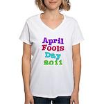 2011 April Fool's Day Women's V-Neck T-Shirt