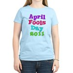 2011 April Fool's Day Women's Light T-Shirt