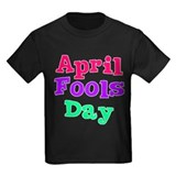 April Fool's Day 2 T