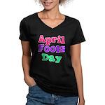April Fool's Day 2 Women's V-Neck Dark T-Shirt