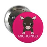 "Love Micropigs 2.25"" Button"