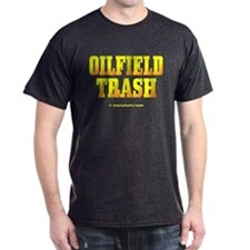 Oil Field Trash T-Shirt,Big Oil,Gas,Rigs