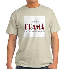 Drama on General Hospital Light T-Shirt