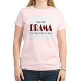 Drama One Life to Live T-Shirt