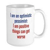 Optimistic Pessimist Coffee Mug