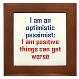 Optimistic Pessimist Framed Tile