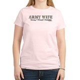 Army Wife Proud Strong Faithful T-Shirt