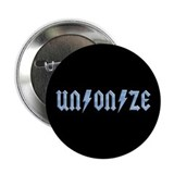 "UN/ON/ZE 2.25"" Button"