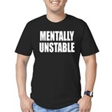Mentally Unstable tshirt