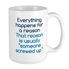 Someone Screwed Up Mug