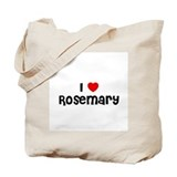 I * Rosemary Tote Bag