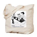 Will This Be a Charge? Tote Bag