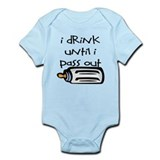 I DRINK UNTIL I PASS OUT - L  Baby Onesie