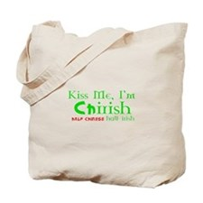 Kiss Me I'm Chirish Half Chinese/Half Irish Tote B