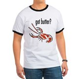 "Funny ""Got Butter"" Lobster T-shirt"