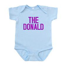 The Donald Election Shirts Infant Bodysuit