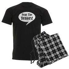 Fear The Tenors Funny Men's Dark Pajamas