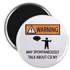 "Spontaneously Talk CSI New York 2.25"" Magnet (10 p"