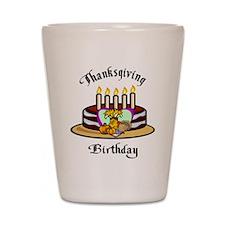 Thanksgiving Birthday Shot Glass
