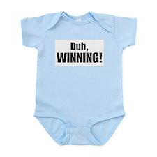 Duh, WINNING! - Charlie Sheen Infant Bodysuit