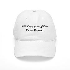 Will Code mySQL For Food Baseball Cap