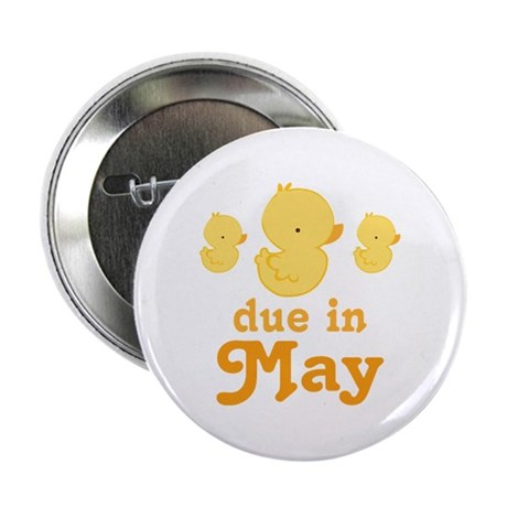 "Baby Duck May Maternity Date 2.25"" Button"