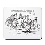 Intentional Tort Mousepad