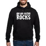 My Big Sister Rocks Hoodie (dark)