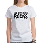 My Big Sister Rocks Women's T-Shirt