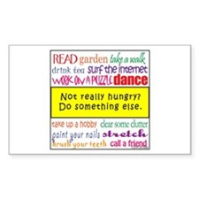 Not Really Hungry? Decal