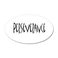 Perseverance 22x14 Oval Wall Peel