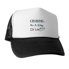 Cruising... A Way of Life Trucker Hat