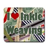 I Love Inkle Weaving Mousepad