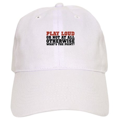 Play Loud Cap