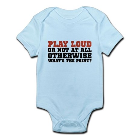 Play Loud Infant Bodysuit