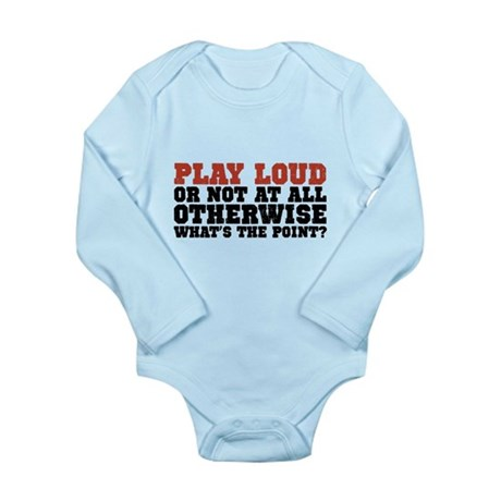 Play Loud Long Sleeve Infant Bodysuit