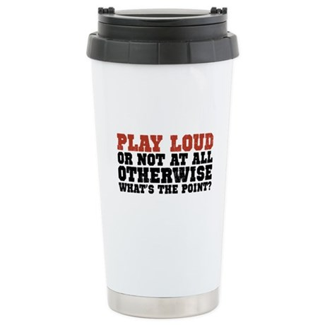 Play Loud Ceramic Travel Mug