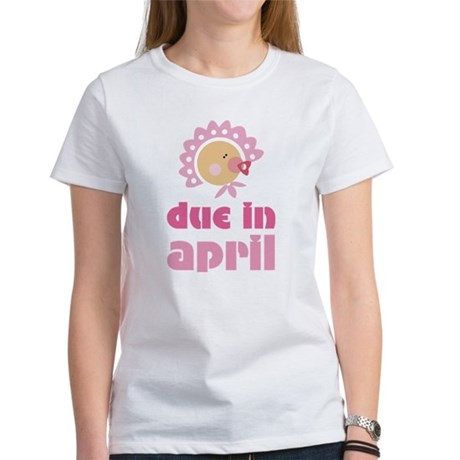 April Baby in Bonnet Due Date Women's T-Shirt